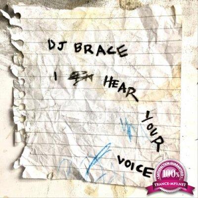 DJ Brace - I Hear Your Voice (2019)