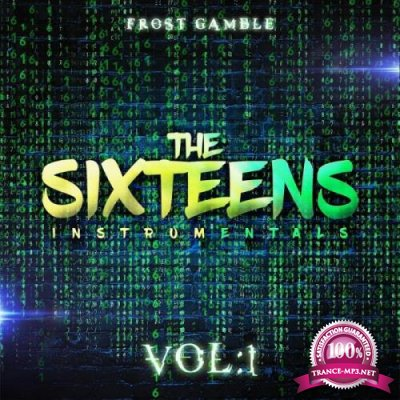 Frost Gamble - The Sixteens, Vol. 1 (2019)