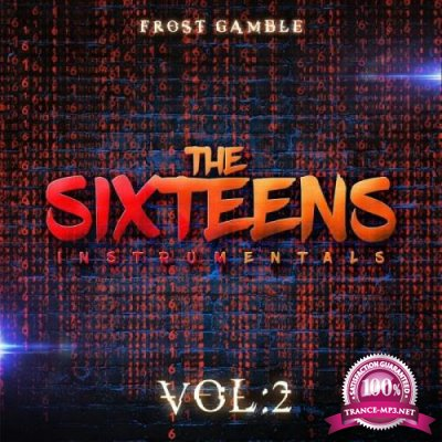 Frost Gamble - The Sixteens, Vol. 2 (2019)