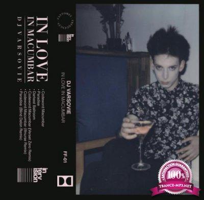 DJ Varsovie - In Love In Macumbar (2019)