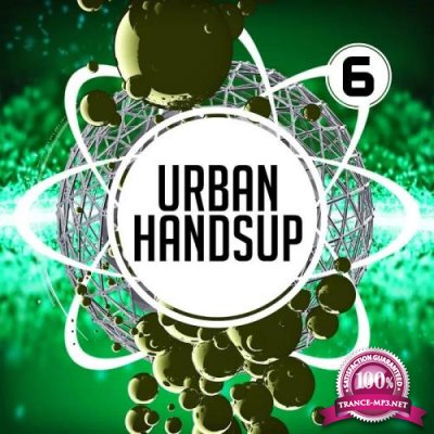 Urban Handsup 6 (2019)