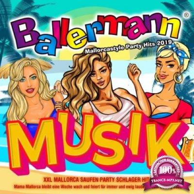 Ballermann Musik - Mallorcastyle Party Hits 2019 - XXL (2019)