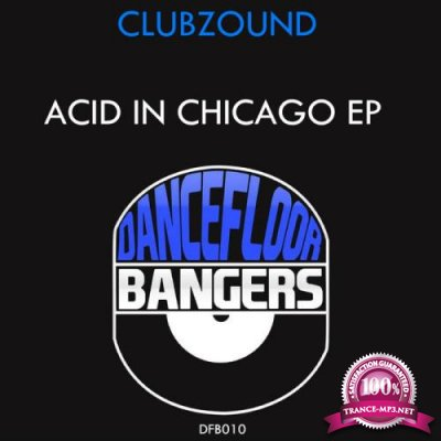 Clubzound - Acid In Chicago EP (2019)