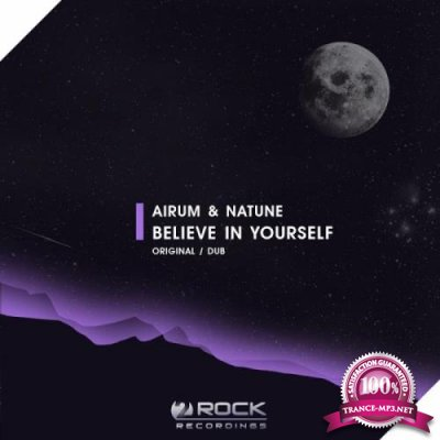 Airum and Natune - Beleive In Yourself (2019)