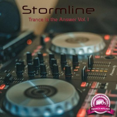 Stormline - Trance Is The Answer, Vol. 1 (2019)