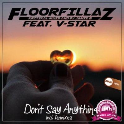 Floorfillaz feat. V-Star - Don't Say Anything (2019)