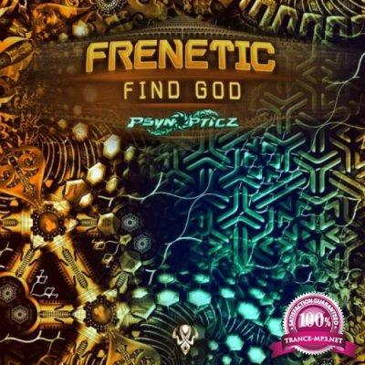 Frenetic - Find God (2019)