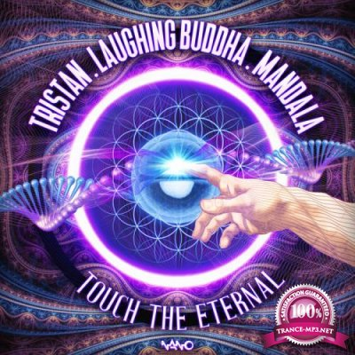 Tristan Vs. Laughing Buddha And Mandala - Touch The Eternal (2019)