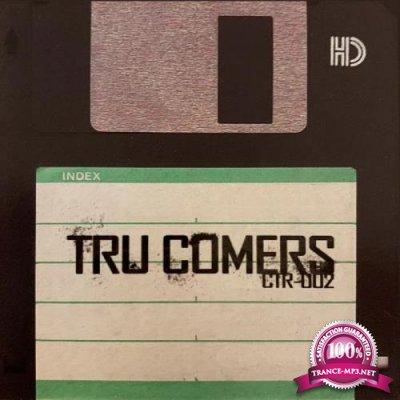Tru Comers - CTR-002 (Instrumentals) (2019)