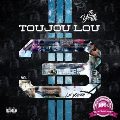 LE Youth - TOUJOU LOU Vol 3 (2019)