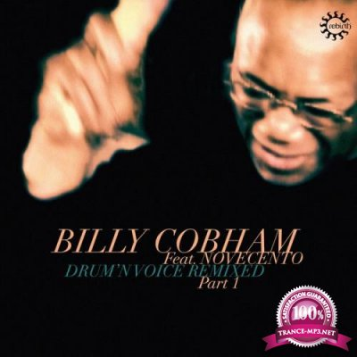 Billy Cobham - Drum'n Voice Remixed Pt 1 (2019)
