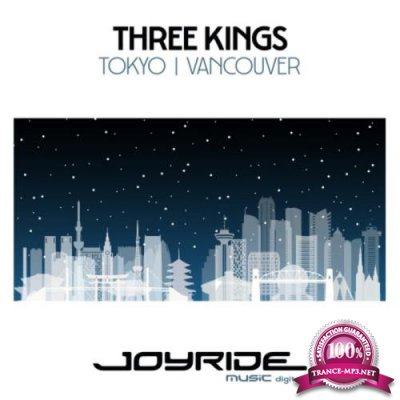 Three Kings - Tokyo / Vancouver (2019)