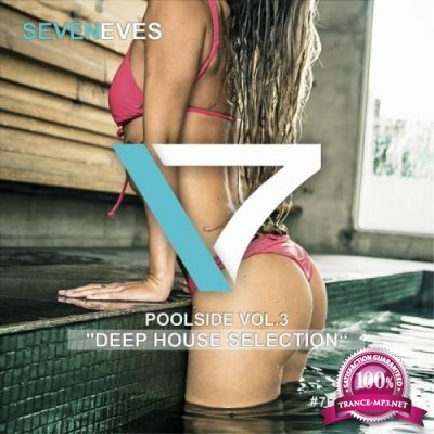 Poolside, Vol. 3 (Deep House Selection) (2019)