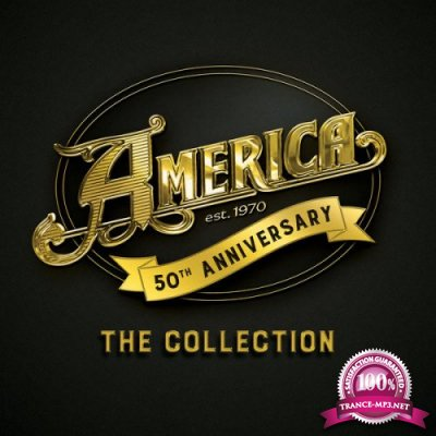 America - 50th Anniversary: The Collection (3CD) (2019) FLAC
