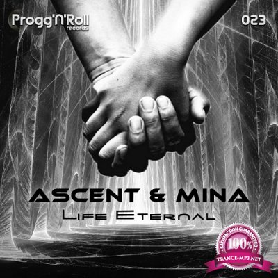 Ascent & Mina - Life Eternal EP (2019)