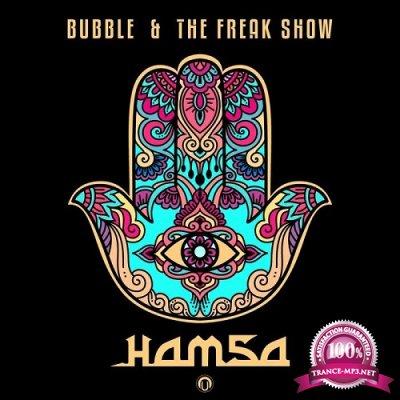 Bubble & The Freak Show - Hamsa (Single) (2019)