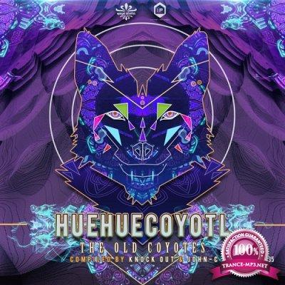VA - Huehuecoyotl 'The Old Coyotes' (2019)