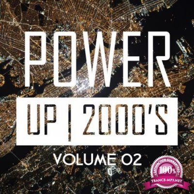 Power Up 2000's, Vol. 2 (2019)