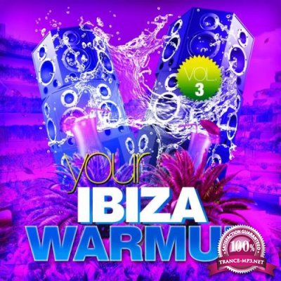 Your Ibiza Warmup, Vol. 3 (2019)