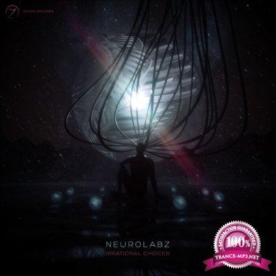 Neurolabz - Irrational Choices EP (2019)
