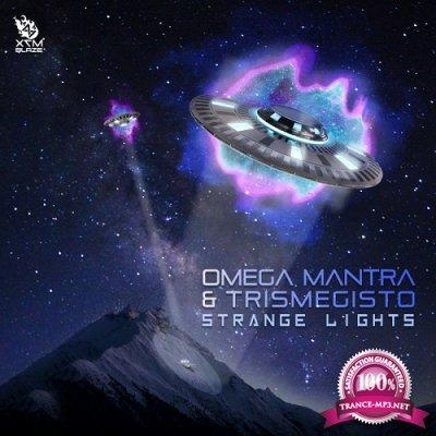 Omega Mantra & Trismegisto - Strange Lights (Single) (2019)