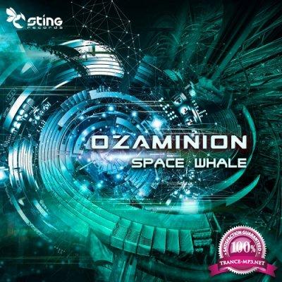 Ozaminion - Space Whale EP (2019)