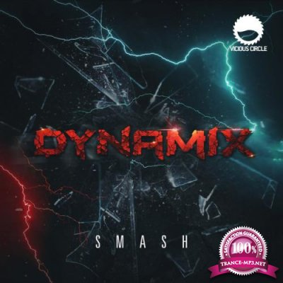 Vicious Circle: Dynamix - Smash (2019)