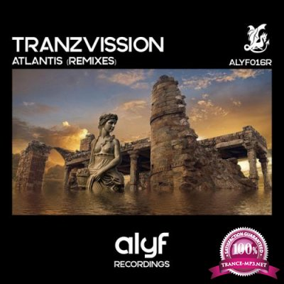 Tranzvission - Atlantis (Remixes) (2019)