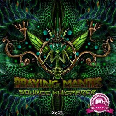 Praying Mantis - Source Whisperer (2019)
