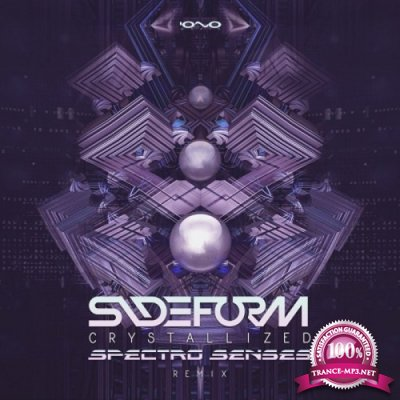 Sideform - Crystallized (Spectro Senses Remix) (Single) (2019)