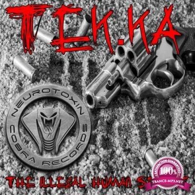 Tek.Ka - The Illegal Human Secret (2019)