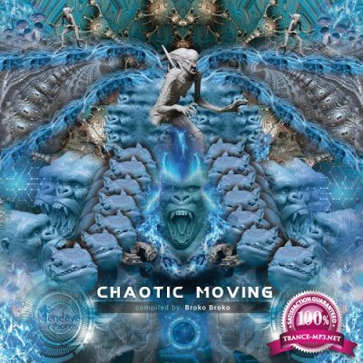 VA - Chaotic Moving (Compilated By Broko Broko) (2019)