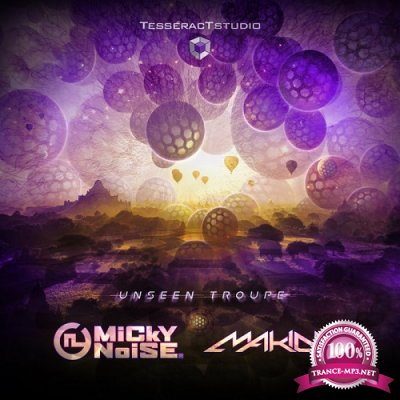 Micky Noise & Makida - Unseen Troupe (Single) (2019)