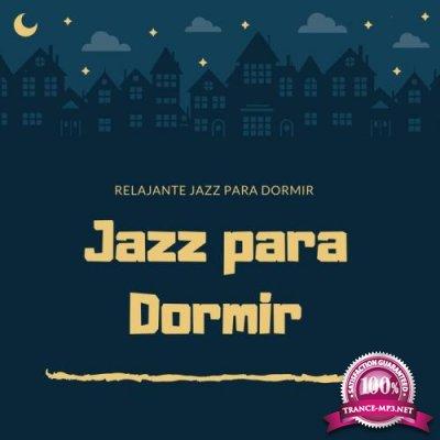 Jazz Para Dormir - Relajante Jazz para Dormir (2019)