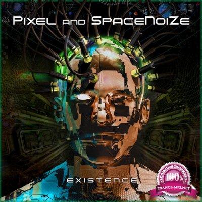 Pixel & Spacenoize - Existence (Single) (2019)