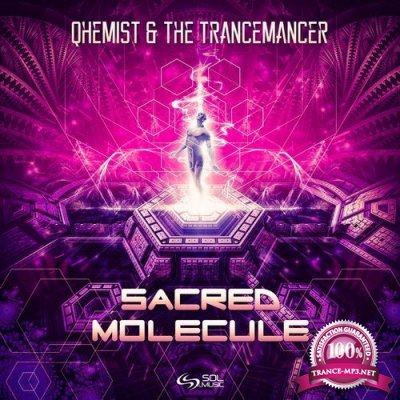 Qhemist & The Trancemancer - Sacred Molecule (Single) (2019)