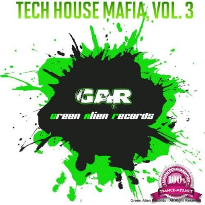 Tech House Mafia, Vol. 3 (2019)
