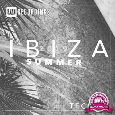 LW Recordings: Ibiza Summer 2019 Techno (2019)