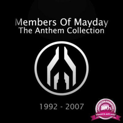 Members Of Mayday - The Complete Anthem Collection 1992-2007 (2019)
