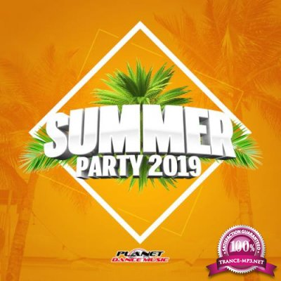 Planet Dance Music: Summer Party 2019 (2019)