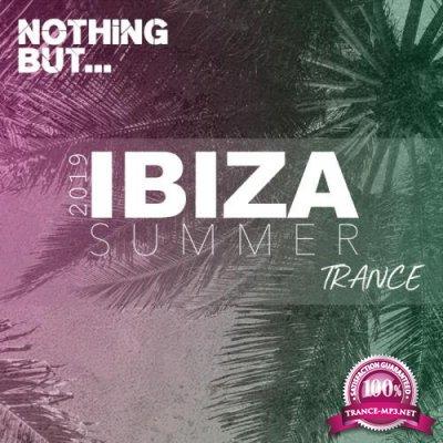 Copyright Control: Nothing But... Ibiza Summer 2019 Trance (2019)
