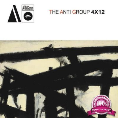 The Anti Group - 4 X 12 (2019)