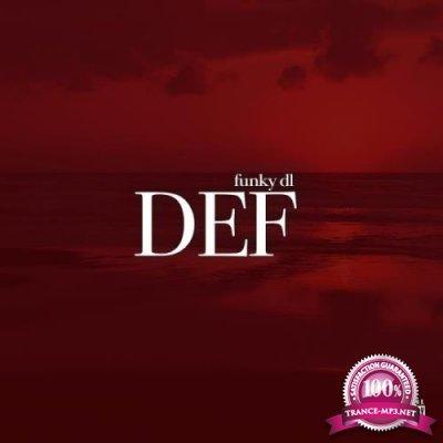 Funky DL - Def (2019)