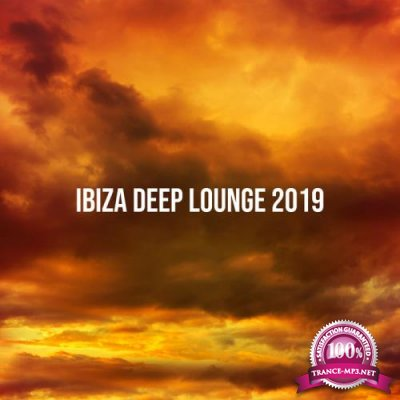 Essential Session - Ibiza Deep Lounge 2019 (2019)