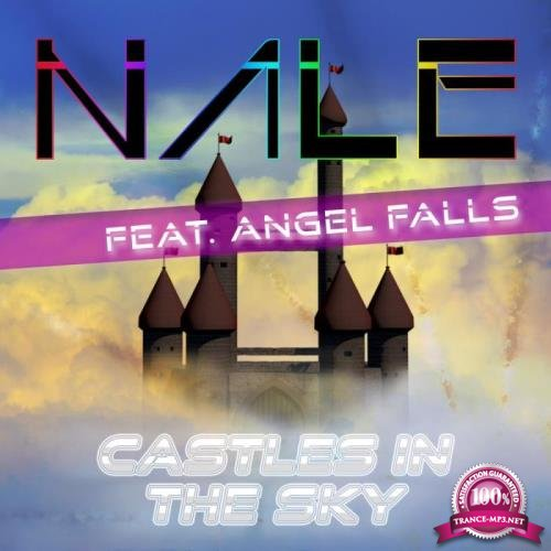 Nale ft. Angel Falls - Castles in the Sky (2019)