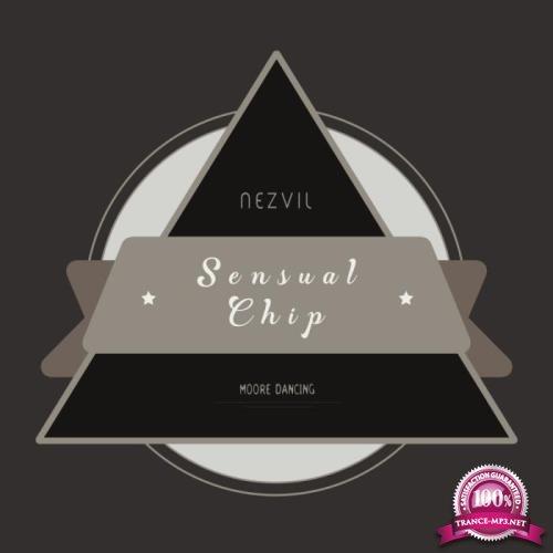 Nezvil - Sensual Chip (2019)