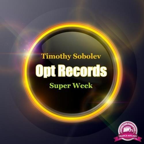 Timothy Sobolev - Super Week (2019)