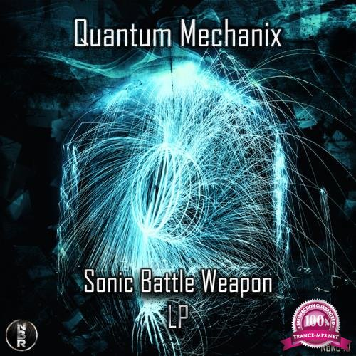 Quantum Mechanix - Sonic Battle Weapon (2019)
