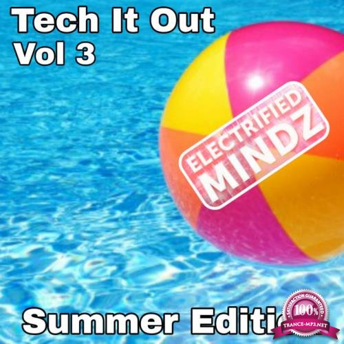 Tech It Out, Vol. 3 (Summer Edition) (2019)