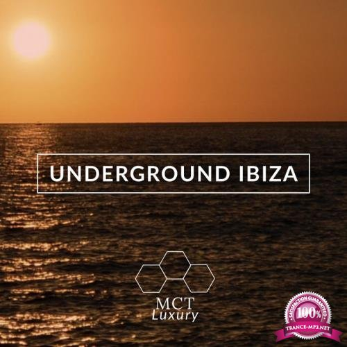 MCT Luxury - Underground Ibiza (2019)
